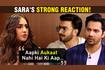 Sara's Strong Reaction