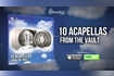 10 Acapellas from the Vault [Promo Medley]