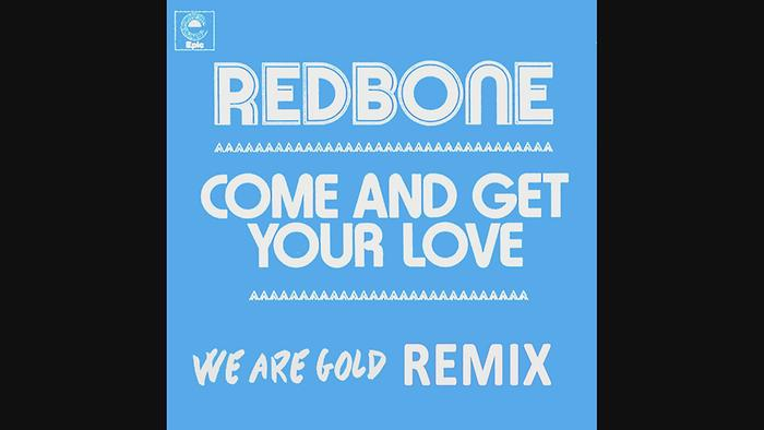 Come and Get Your Love Remix by WeAreGold  Audio