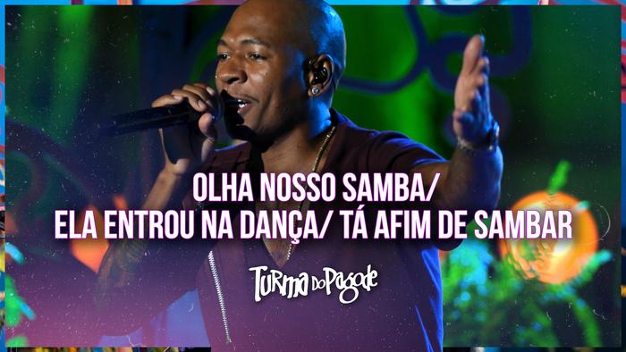 Olha o Nosso Samba  Ela Entrou na Dança  Tá Afim de Sambar Ao Vivo Ao Vivo