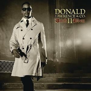 back to eden donald lawrence free mp3 download