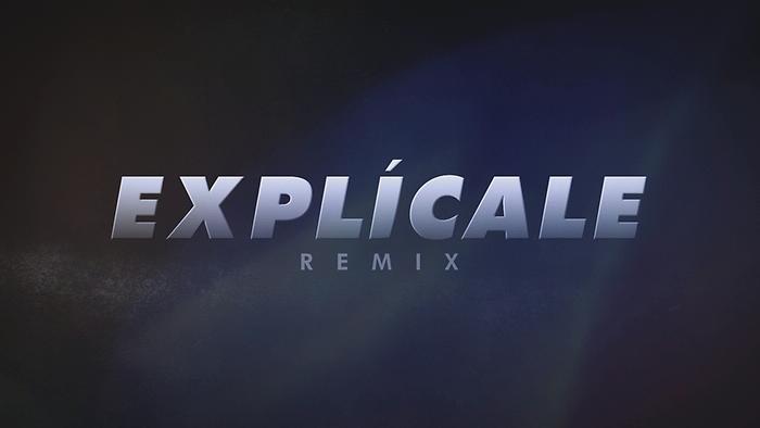 Explícale Remix  Official Lyric Video