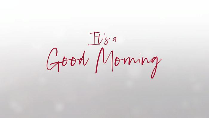 Good Morning Lyric Video