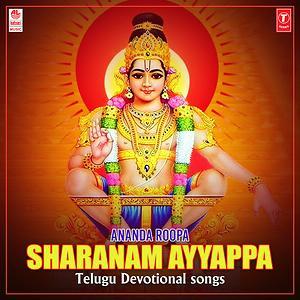 Ananda Roopa Sharanam Ayyappa Telugu Devotional Songs Songs Download Ananda Roopa Sharanam Ayyappa Telugu Devotional Songs Songs Mp3 Free Online Movie Songs Hungama