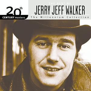 20th Century Masters The Best Of Jerry Jeff Walker The Millennium Collection Songs Download 20th Century Masters The Best Of Jerry Jeff Walker The Millennium Collection Songs Mp3 Free