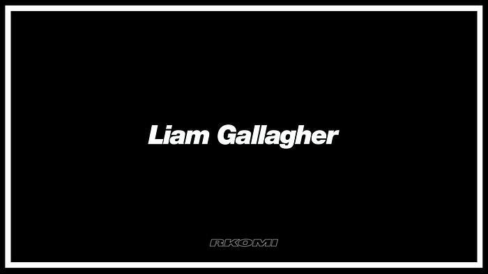 Liam Gallagher Audio