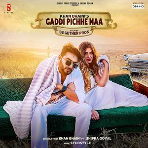 Gaddi Pichhe Naa Songs Download | Gaddi Pichhe Naa Songs MP3 Free Online  :Movie Songs - Hungama