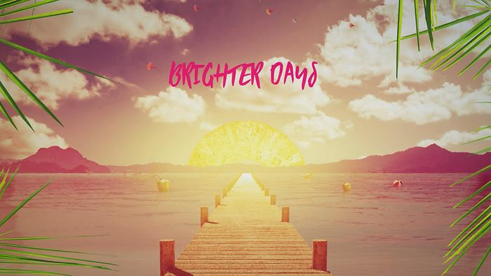 Brighter Days Lyric Video