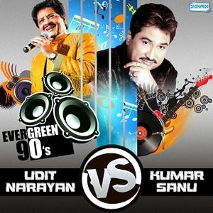 Evergreen 90 S Kumar Sanu Vs Udit Narayan Songs Download Evergreen 90 S Kumar Sanu Vs Udit Narayan Songs Mp3 Free Online Movie Songs Hungama