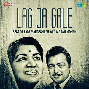 Lag Ja Gale Best Of Lata Mangeshkar And Madan Mohan Songs Download Lag Ja Gale Best Of Lata Mangeshkar And Madan Mohan Songs Mp3 Free Online Movie Songs Hungama