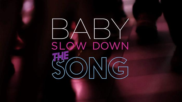 Slow Down Official Lyric Video