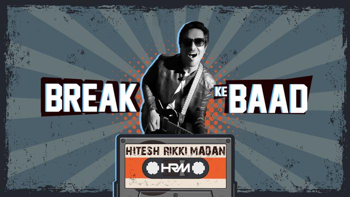 Break Ke Baad Official Music Video