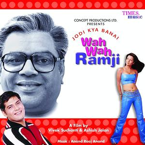 Jodi Kya Banai Wah Wah Ramji Songs Download Jodi Kya Banai Wah Wah Ramji Songs Mp3 Free Online Movie Songs Hungama
