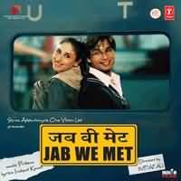 Jab We Met 2007 Songs