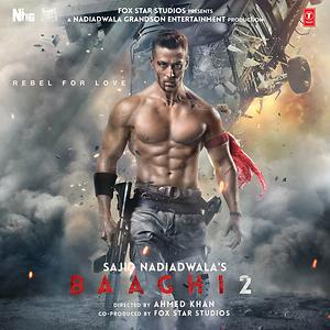Baaghi 2 Songs Download | Baaghi 2 Songs MP3 Free Online :Movie Songs -  Hungama