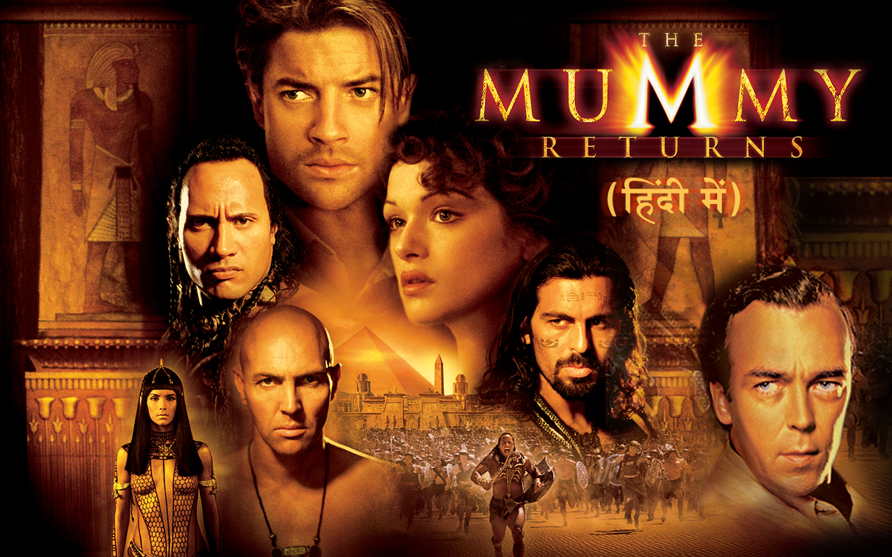 The Mummy Returns - Hindi
