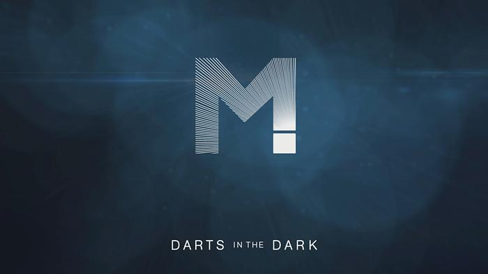 Darts In The Dark Audio