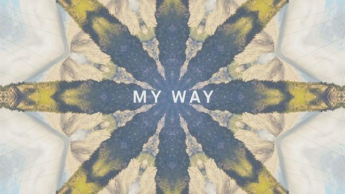 My Way Lyric Video