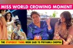 Priyanka Chopra's Reveals THE STUPIDEST THING Her Mom Asked After Miss World Crowning Moment