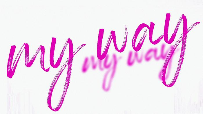 My Way Lyric Video