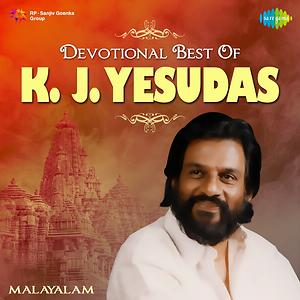 Devotional Best Of K J Yesudas Songs Download Devotional Best Of K J Yesudas Songs Mp3 Free Online Movie Songs Hungama His soulful voice is nothing less than magic! devotional best of k j yesudas songs