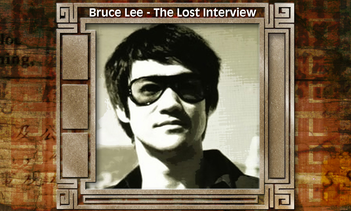 Bruce Lee- The Lost Interview