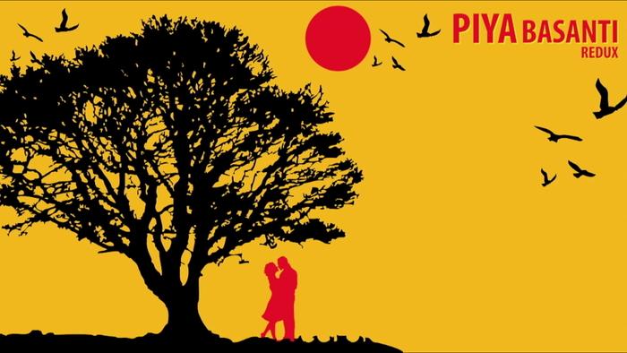 Piya Basanti Redux Lyric Video