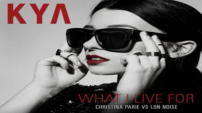 What I Live For Christina Parie vs LDN NOISE