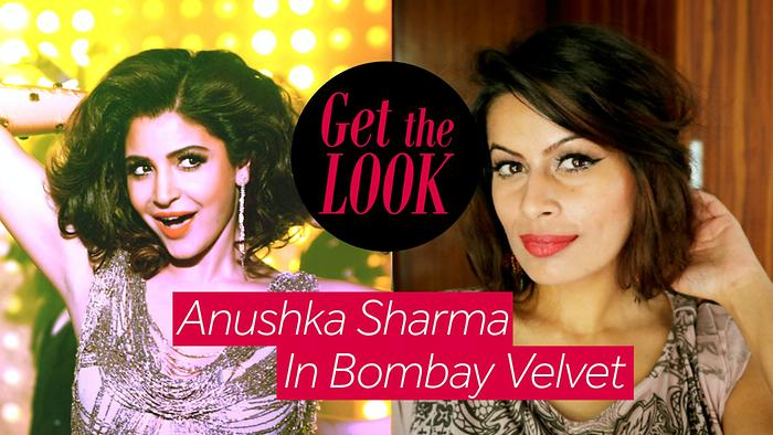 Get The Look  Anushka Sharma in Bombay Velvet