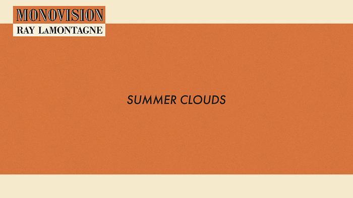 Summer Clouds Lyric Video