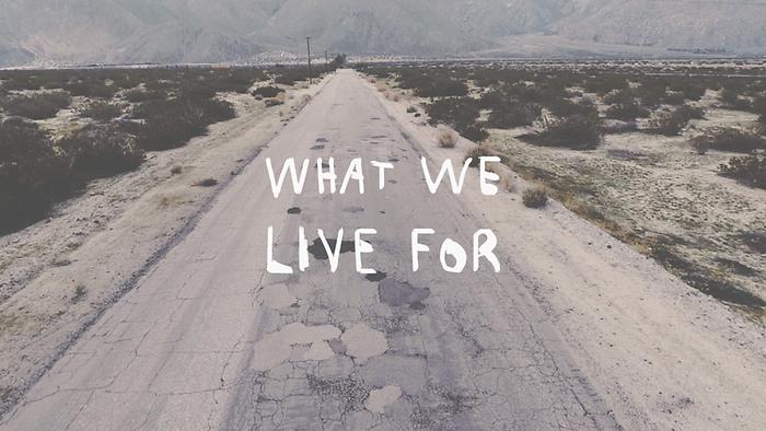 What We Live For Lyric Video