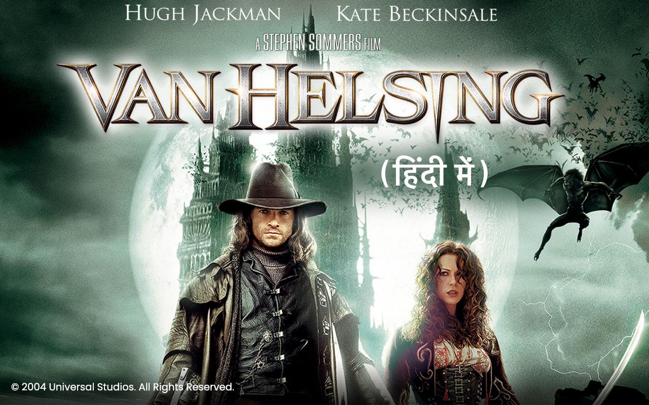 Van Helsing Hindi Movie Full Download Watch Van Helsing Hindi Movie Online Movies In Hindi