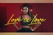 Love is Love Offizielles Video