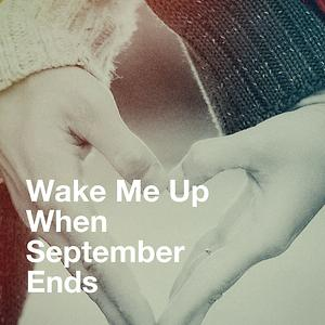 Wake Me Up When September Ends Songs Download Wake Me Up When September Ends Songs Mp3 Free Online Movie Songs Hungama