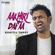 Aakhiri Dafaa