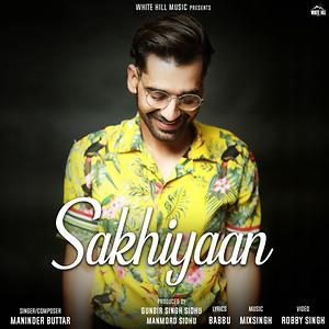 Sakhiyaan Song Sakhiyaan Mp3 Download Sakhiyaan Free Online Sakhiyaan Songs 2018 Hungama