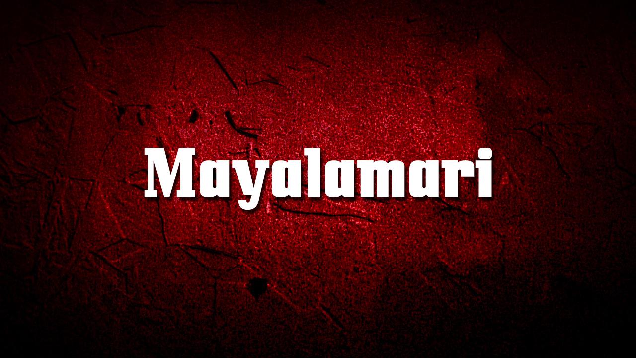 Mayalamari