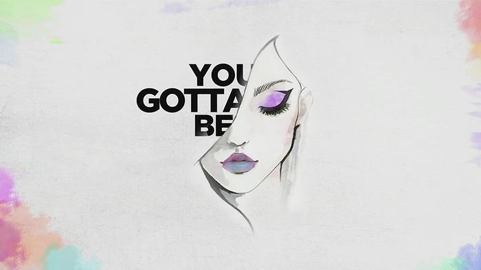You Gotta Be Lyric Video
