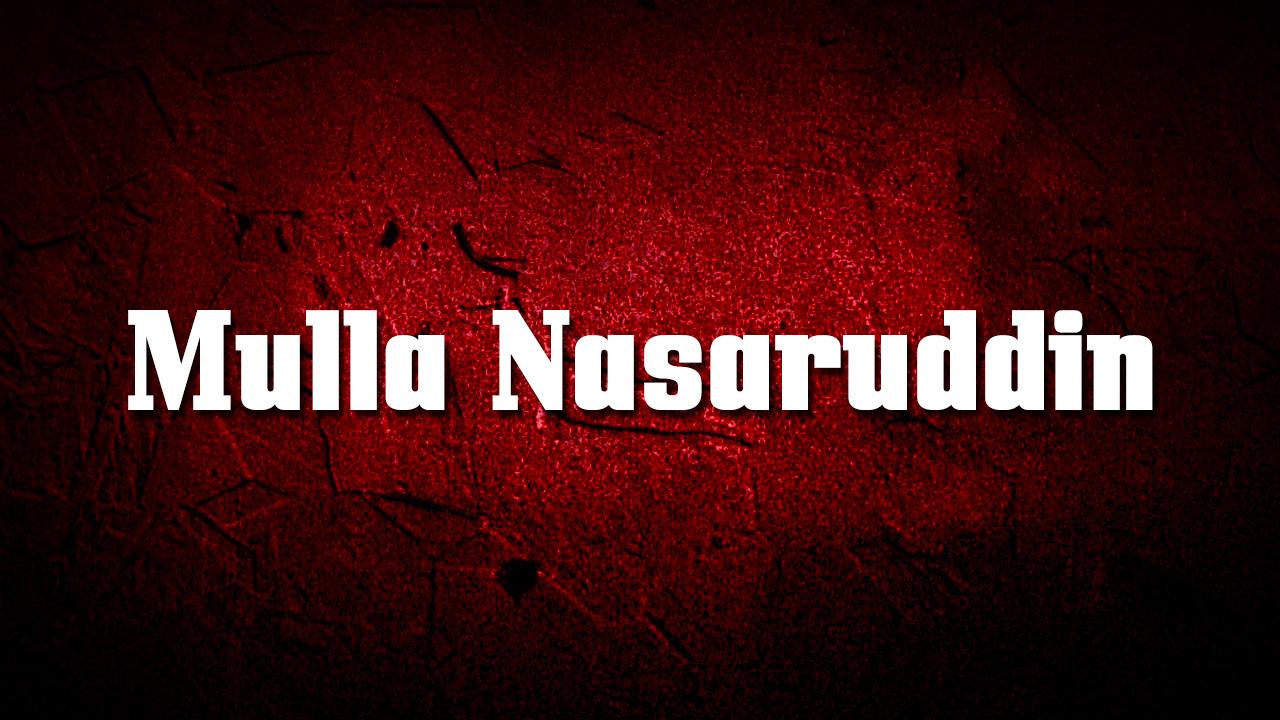 Mulla Nasaruddin