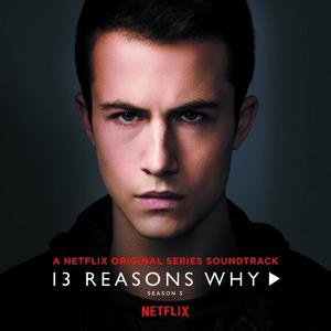 13 Reasons Why Season 3 Songs Download 13 Reasons Why Season 3 Songs Mp3 Free Online Movie Songs Hungama