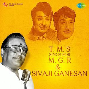 Tms Sings For M G R Sivaji Ganesan Songs Download Tms Sings