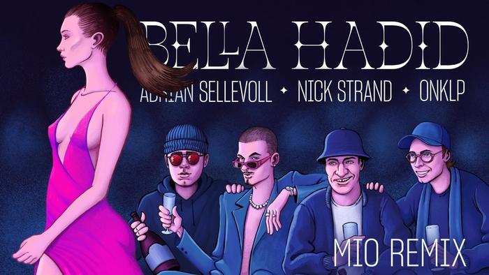Bella Hadid Mio Remix