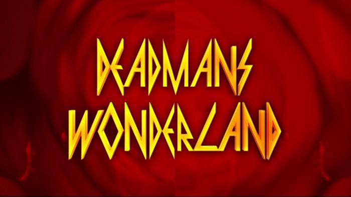 Deadmans Wonderland