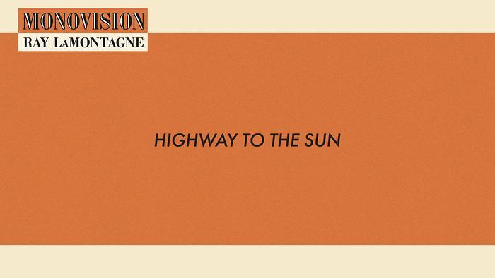 Highway to the Sun Lyric Video