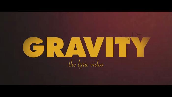 Gravity Lyric Video
