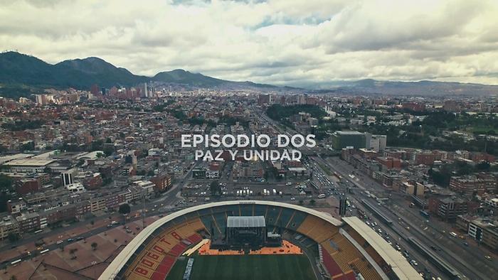 Episodio 2  Paz y Unidad En Vivo Desde el Estadio El Campín de Bogotá