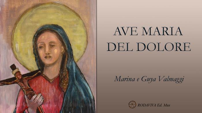 AVE MARIA DEL DOLORE