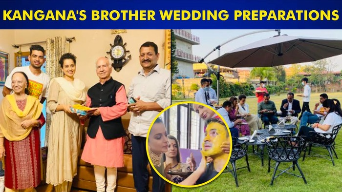 Kangana Ranauts Brothers Wedding Invitation List Out Actress Spends Time With Family