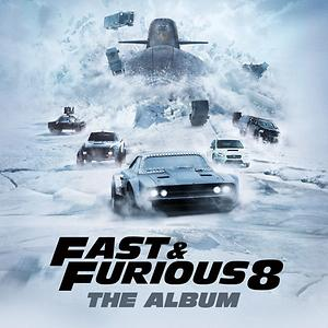 Fast Furious 8 The Album Songs Download Fast Furious 8 The Album Songs Mp3 Free Online Movie Songs Hungama