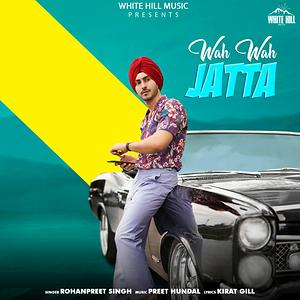 Wah Wah Jatta Song Wah Wah Jatta Mp3 Download Wah Wah Jatta Free Online Wah Wah Jatta Songs 2020 Hungama